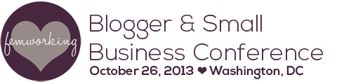 Femworking Blogger & Small Business Conference